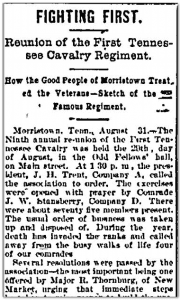 Fighting First, Reunion of the First Tennessee Cavalry Regiment, Knoxville Daily Journal, 01 September 1895