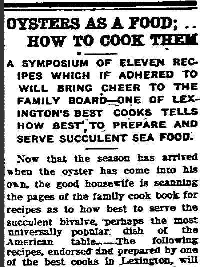 How To Cook Oysters Old Recipe - Lexington Herald Newspaper 1913