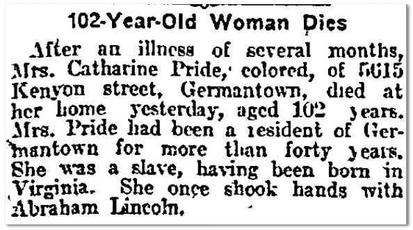 Catherine Pride Obituary - 102 year old slave shook hands with Abraham Lincoln