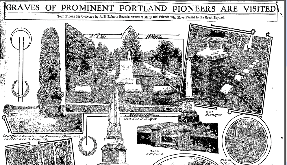 Graves of Prominent Portland Pioneers Are Visited, Oregonian newspaper 17 August 1913
