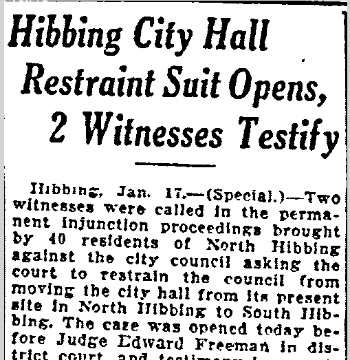 Hibbing City Hall Restraint Suit Opens, 2 Witnesses Testify, Duluth News-Tribune newspaper article 18 January 1922