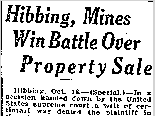 Hibbing, Mines Win Battle over Property Sale, Duluth News-Tribune newspaper article 19 October 1922