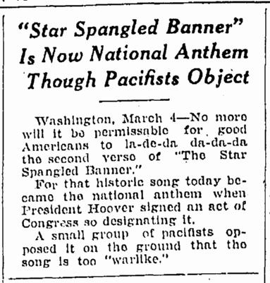 """Star Spangled Banner"" Is Now National Anthem though Pacifists Object, Springfield Republican newspaper article 5 March 1931"