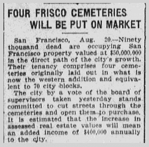 Four Frisco Cemeteries Will Be Put on Market, Anaconda Standard newspaper article 21 August 1912