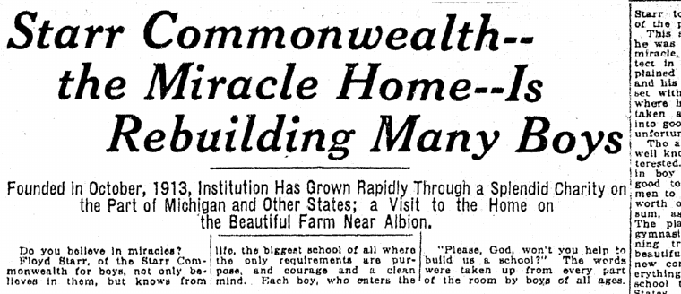 Starr Commonwealth--the Miracle Home--Is Rebuilding Many Boys, Jackson Citizen Patriot newspaper article 16 November 1919