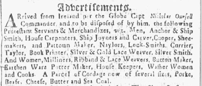 ad offering indentured servants, Boston News-Letter newspaper advertisement 18-25 June 1716