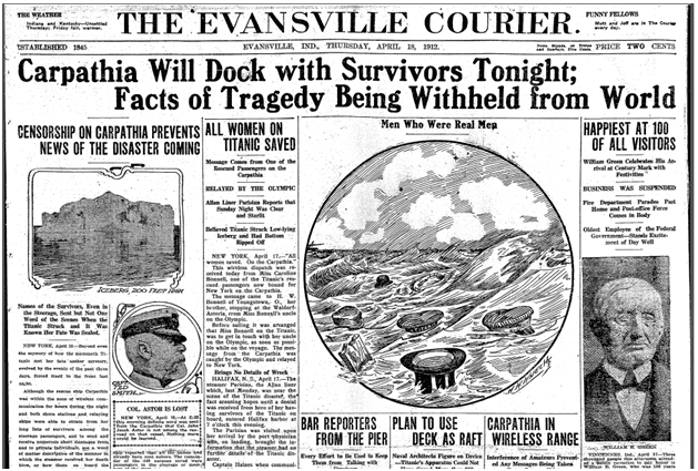Carpathia Will Dock with (Titanic) Survivors Tonight; Facts of Tragedy Being Withheld from World, Evansville Courier and Press newspaper article 18 April 1912
