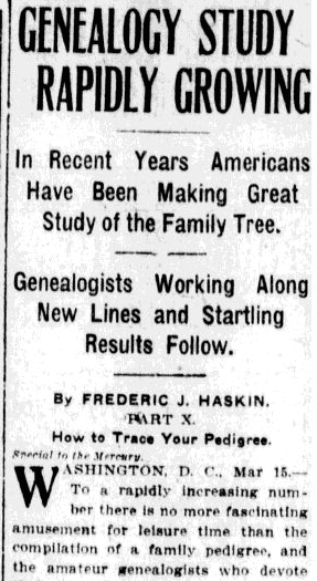Genealogy Study Rapidly Growing, San Jose Mercury News newspaper article 16 March 1912