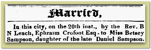 wedding announcement for Ephraim Crofoot and Betsey Sampson, Constitution newspaper article 27 February 1850