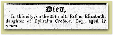 death notice for Esther Elizabeth Crofoot, Constitution newspaper article 4 October 1848