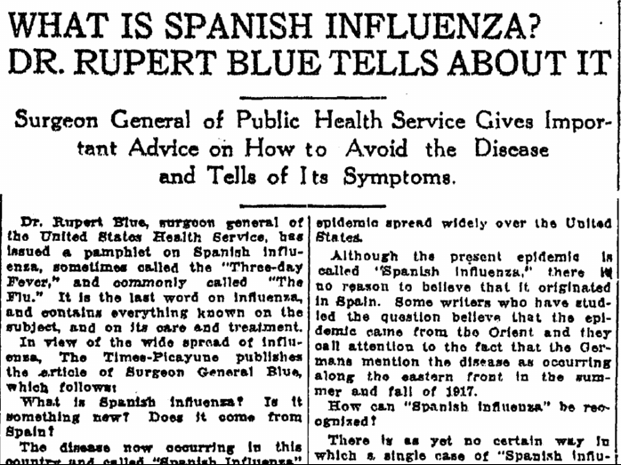 What Is Spanish Influenza? Dr. Rupert Blue Tells about It, Times-Picayune newspaper article 6 October 1918