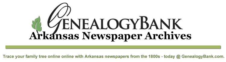 Arkansas Newspapers for Genealogy