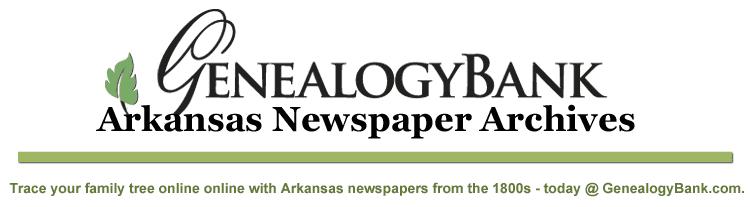 Arkansas Newspapers for Genealogy