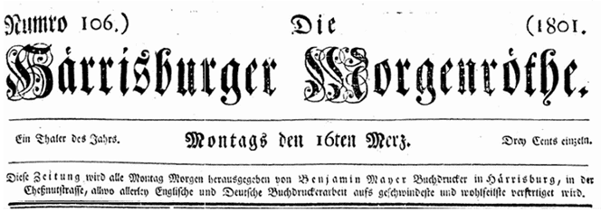 masthead for the German American newspaper Die Harrisburger Morgenrothe 16 March 1801
