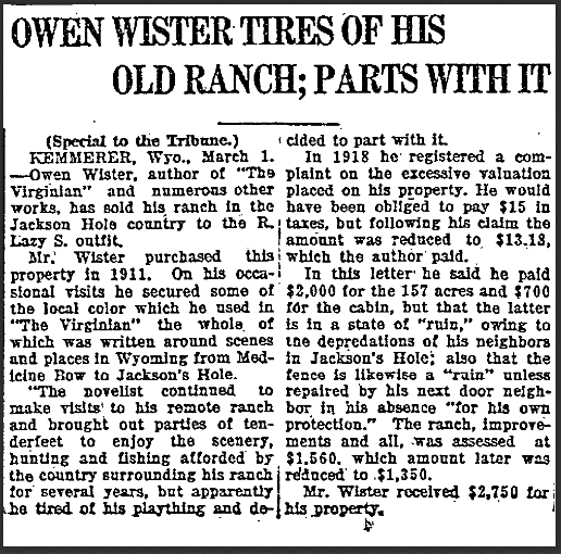 Owen Wister Tires of His Old Ranch; Parts with It, Wyoming State Tribune newspaper article 1 March 1920