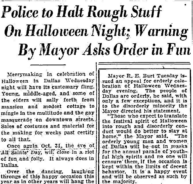 Police to Halt Rough Stuff on Halloween Night; Warning by Mayor Asks Order in Fun, Dallas Morning News newspaper article 31 October 1928