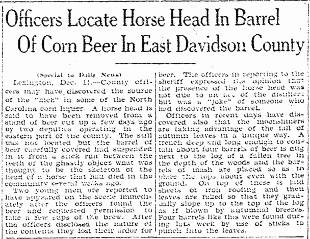 Officers Locate Horse Head in Barrel of Corn Beer in East Davidson County, Greensboro Daily News newspaper article 12 December 1928