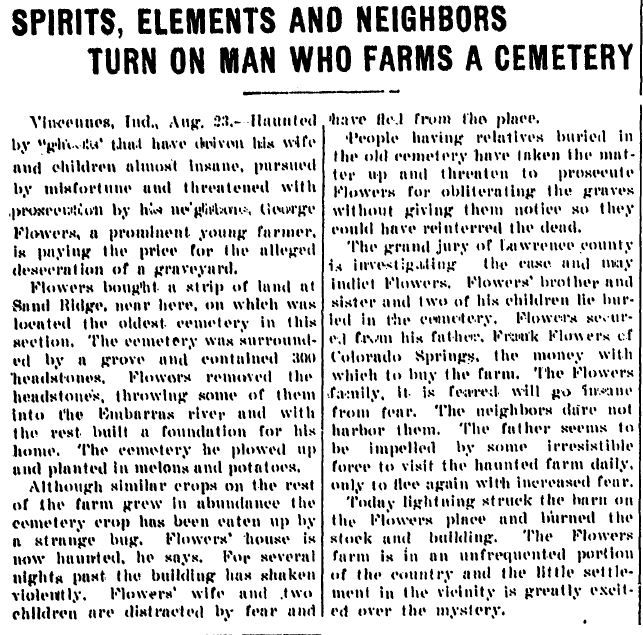 Spirits, Elements and Neighbors Turn on Man [George Flowers] Who Farms a Cemetery, Kalamazoo Gazette newspaper article 24 August 1902
