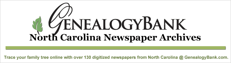 graphic for GenealogyBank's North Carolina newspapers collection