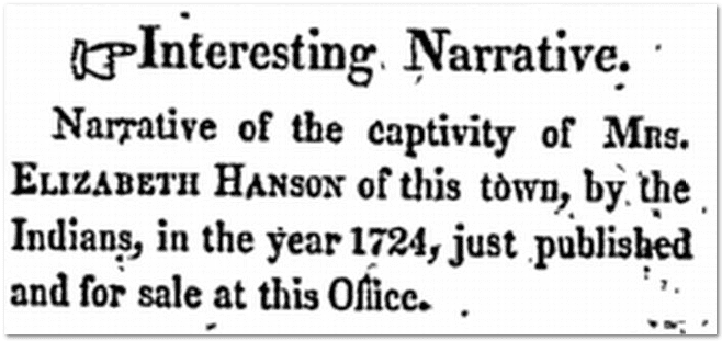ad for Elizabeth Hanson's book about being captured by the Indians in 1724, New Hampshire Republican newspaper advertisement 25 January 1825