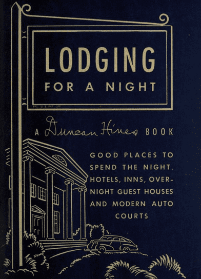 "photo of the cover of the Duncan Hines book ""Lodging for a Night"""