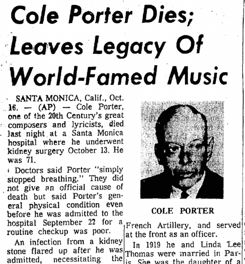 Cole Porter Dies; Leaves Legacy of World-Famed Music, Seattle Daily Times newspaper obituary 16 October 1964