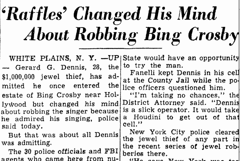 'Raffles' Changed His Mind about Robbing Bing Crosby, Trenton Evening Times newspaper article 22 February 1949