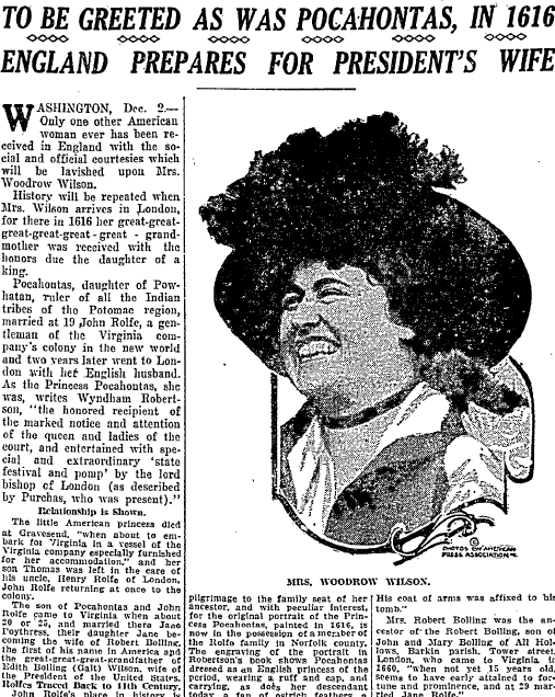 To Be Greeted as Was Pocahontas in 1616; England Prepares for President's Wife, Duluth News-Tribune newspaper article 3 December 1918