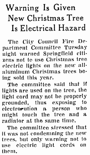 Warning Is Given: New [Aluminum] Christmas Tree Is Electrical Hazard, Springfield Union newspaper article 2 December 1959