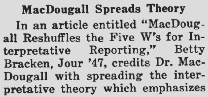MacDougall Spreads Theory [about Journalism's 5 Ws], Daily Northwestern newspaper article 16 January 1946