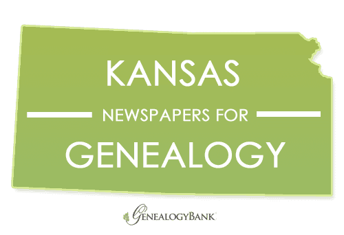 Kansas Newspapers for Genealogy