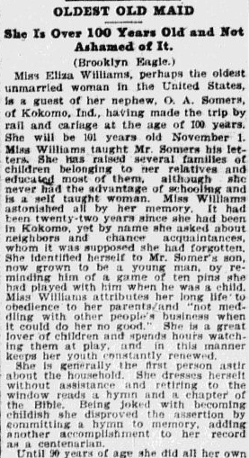 Oldest Old Maid [Eliza Williams]: She Is Over 100 Years Old and Not Ashamed of It, Omaha World Herald newspaper article 23 August 1905