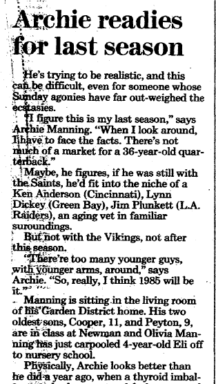 Archie Manning Readies for Last Season, Times-Picayune newspaper article 26 May 1985