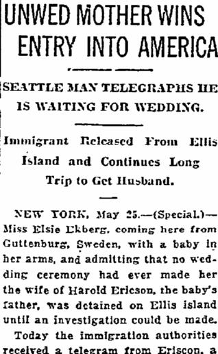 Unwed Mother (Elsie Ekberg) Wins Entry into America, Oregonian newspaper article 26 May 1922
