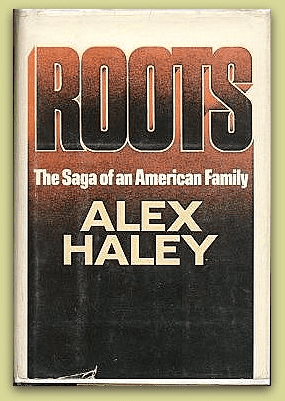 "photo of the cover of the first edition of Alex Haley's novel ""Roots"""