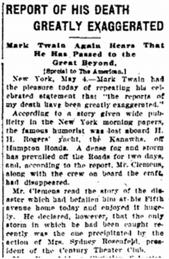 Report of His Death (Mark Twain) Greatly Exaggerated, Baltimore American newspaper article 5 May 1907