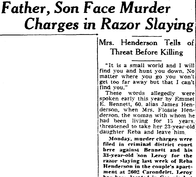 Father, Son (Emmett and Leroy Bennett) Face Murder Charges in Razor Slaying, Times-Picayune newspaper article 19 November 1946