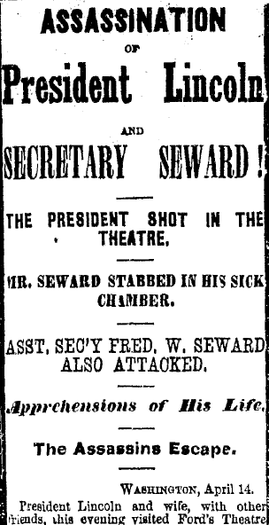 Assassination of President Lincoln, Albany Evening Journal newspaper article 15 April 1865