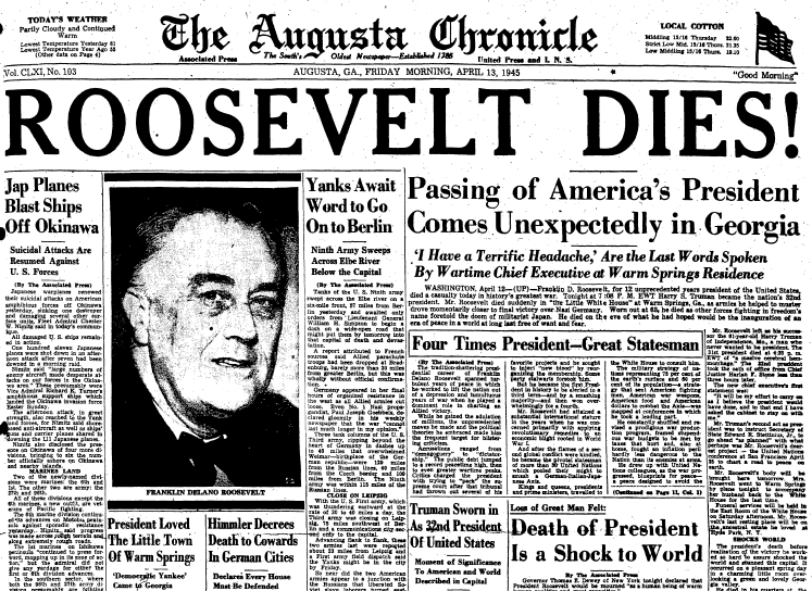 front page news about the death of President Franklin D. Roosevelt, Augusta Chronicle newspaper articles 13 April 1945