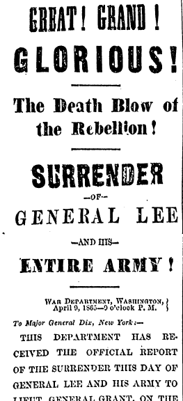 Surrender of General Lee and His Entire Army, Boston Herald newspaper article 10 April 1865