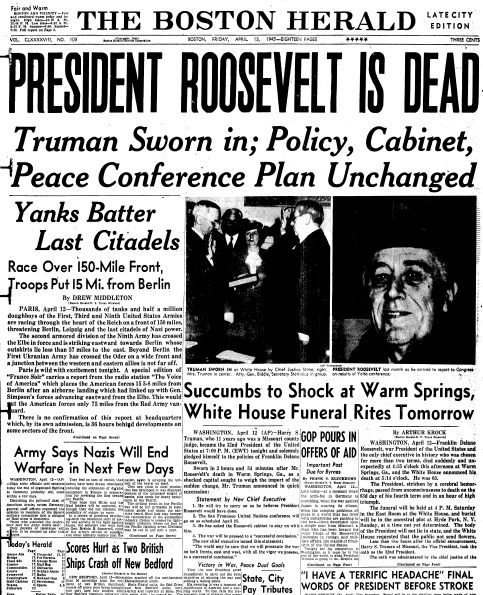 front page news about the death of President Franklin D. Roosevelt, Boston Herald newspaper articles 13 April 1945