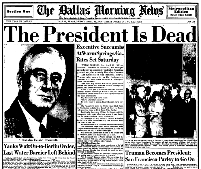 front page news about the death of President Franklin D. Roosevelt, Dallas Morning News newspaper articles 13 April 1945