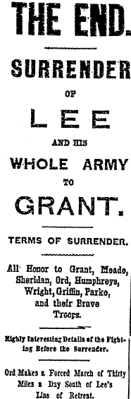 Surrender of Lee and His Whole Army to Grant, New York Herald newspaper article 10 April 1865