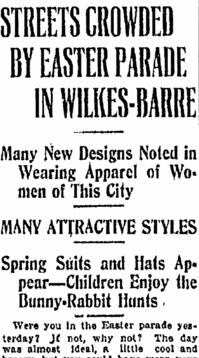 Streets Crowded by Easter Parade in Wilkes-Barre, Wilkes-Barre Times-Leader newspaper article 5 April 1915