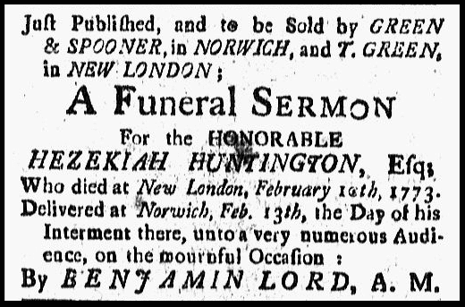 ad for the sale of the funeral sermon for Hezekiah Huntington, Connecticut Gazette newspaper advertisement 14 May 1773