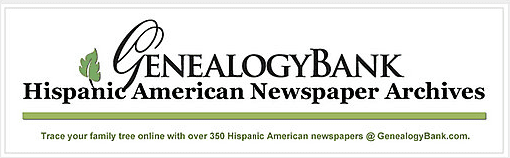 a list of the Hispanic-American newspapers in GenealogyBank's online newspaper archives