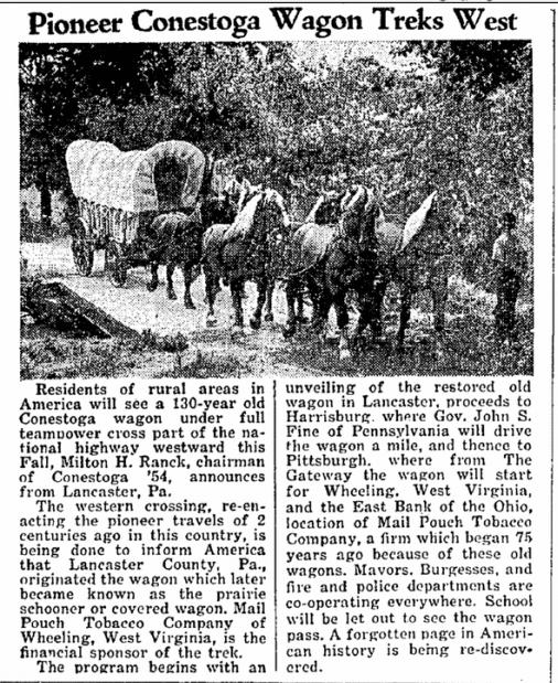 Pioneer Conestoga Wagon Treks West, Notas de Kingsville newspaper article 16 September 1954