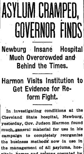 Asylum Cramped, Governor Finds, Plain Dealer newspaper article 9 August 1909