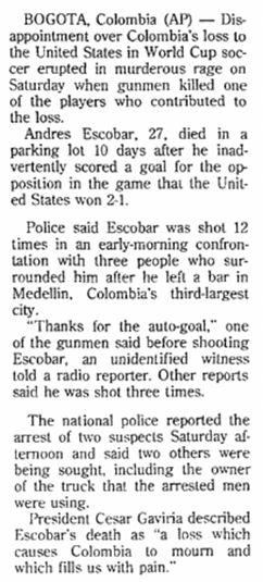 article about Colombian defender Andres Escobar being killed after soccer's 1994 World Cup, Aberdeen Daily News newspaper article 3 July 1994