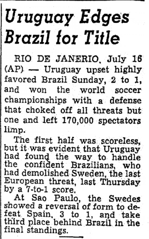 Uruguay Edges Brazil for Title, Oregonian newspaper article 17 July 1950
